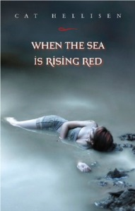 whentheseaisrisingred